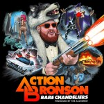 Action Bronson &amp; Alchemist &#8211; Rare Chandeliers, Mixtape.