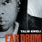 Talib Kweli &#8211; Eardrum (Review)