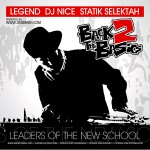 Legend, DJ Nice & Statik Selektah – Back 2 The Basics (Leaders Of The New School).