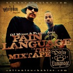 DJ Muggs & Planet Asia – Pain Language The Mixtape.