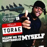 Torae  – Allow Me to Reintroduce Myself.