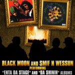 Black Moon, Smif N Wessun – Tribute to the Classics @ The Knitting Factory, NYC.