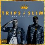 Trips N Slim – 24k (ft. A$AP Rocky).