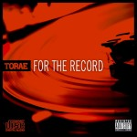 Torae – For The Record, Review.