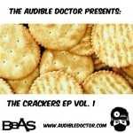 The Audible Doctor – The Crackers EP Vol. 1.