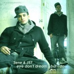 Sene & J57 – eye don't dream…but i do, EP.
