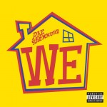 Rae Sremmurd – We (produced by Mike WiLL Made It)