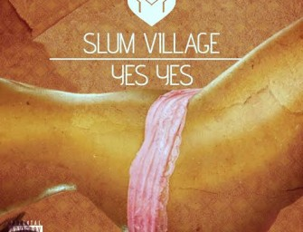 Slum Village – Yes Yes, Video.