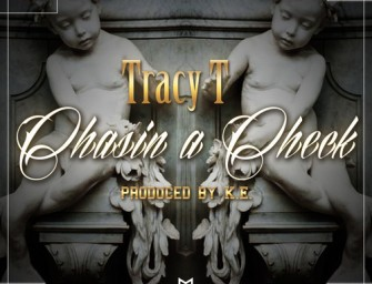 Tracy T – Chasin A Check.