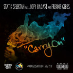 Statik Selektah – Carry On (ft. Joey Bada$$, Freddie Gibbs), Video.