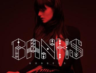 Banks – Goddess.