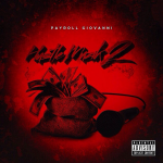 Payroll Giovanni – Hustle Muzik 2, Video.