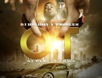 Problem – Another Day (ft. Travis Porter, Two-9, Bad Lucc) x Strap (ft. Ca$h Out).