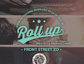 Front Street Zo – Roll Up.