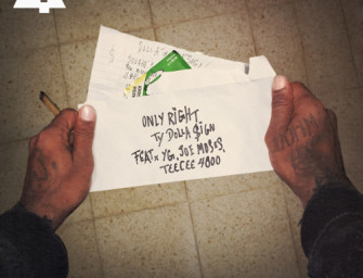 Ty Dolla $ign – Only Right (ft. YG, Joe Moses, TeeCee4800) (prod. by Mike Free, DJ Mustard).