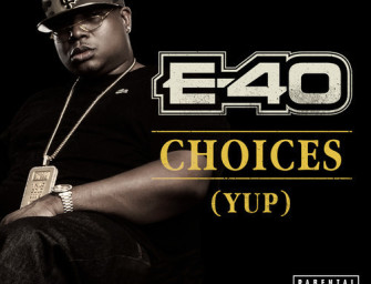 E-40 – Choices (Yup), Video.