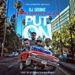 DJ Goonie – Put On (ft. TeeFLii, GI-JOE, Conrad).