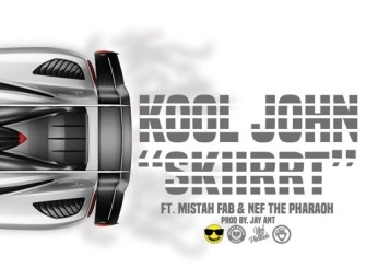 Kool John – Skiirrt (ft. Mistah Fab & Nef The Pharaoh) (produced by Jay Ant).