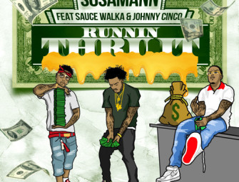 SosaMann – Runnin Thru It (ft. Sauce Walka, Johnny Cinco).