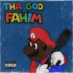 Tha God Fahim – Chicken Milk Bomb (ft. Mach-Hommy).