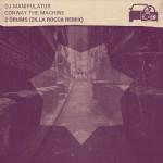 DJ Manipulator – 2 Drums (ft. Conway) (Zilla Rocca Remix).