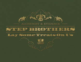 Step Brothers – Lay Some Treats On Us (produced by Alchemist).