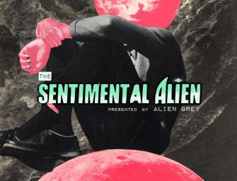 Alien Grey – The Sentimental Alien.