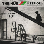 The Hue – Keep On (produced by Georgia Anne Muldrow).