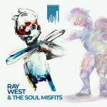 Ray West & The Soul Misfits – Everything Is Bright (ft. AG).