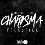 Offset Jim – Charisma Freestyle, Video.