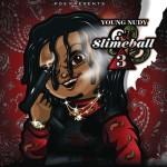 Young Nudy – SlimeBall 3.