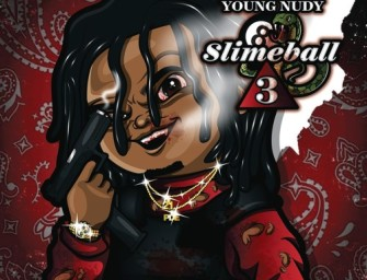 Young Nudy – SlimeBall 3.