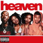IAMNOBODI – Heaven (ft. Nick Grant, VanJess, Freddie Gibbs).