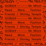 Mr. Mitch – Need More Fashion Friends.