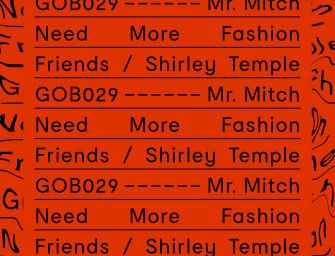 Mr. Mitch – Need More Fashion Friends.