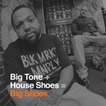 Big Tone & House Shoes – No Guest List (ft. Quelle Chris).