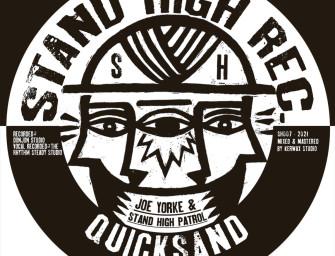 Joe Yorke & Stand High Patrol – Quicksand.